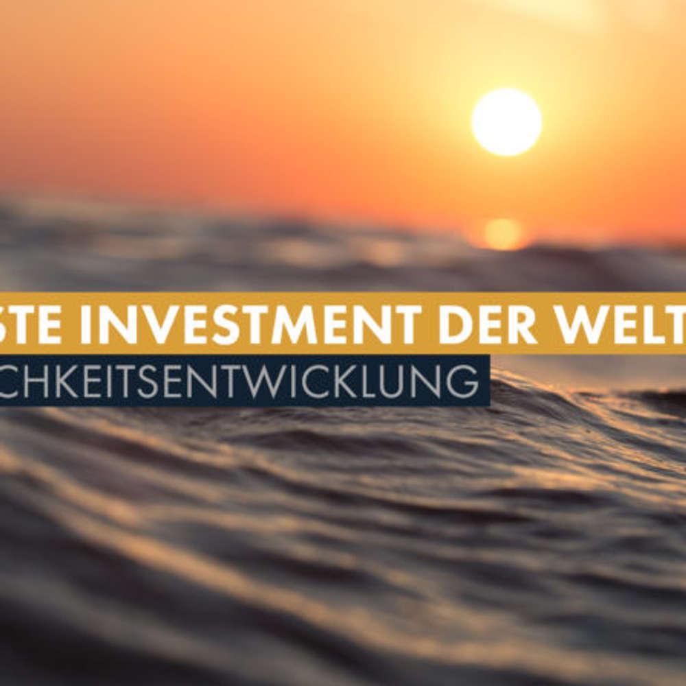 Das beste Investment der Welt