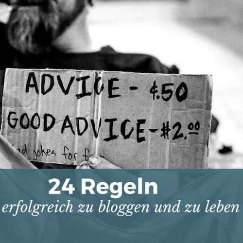 24 ungewöhnliche Regeln, um erfolgreich zu bloggen [Der No-Bullshit-Guide!]