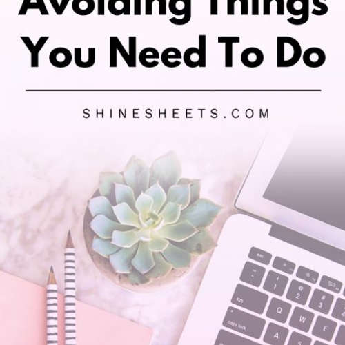 How To Stop Avoiding Things You Need To Do