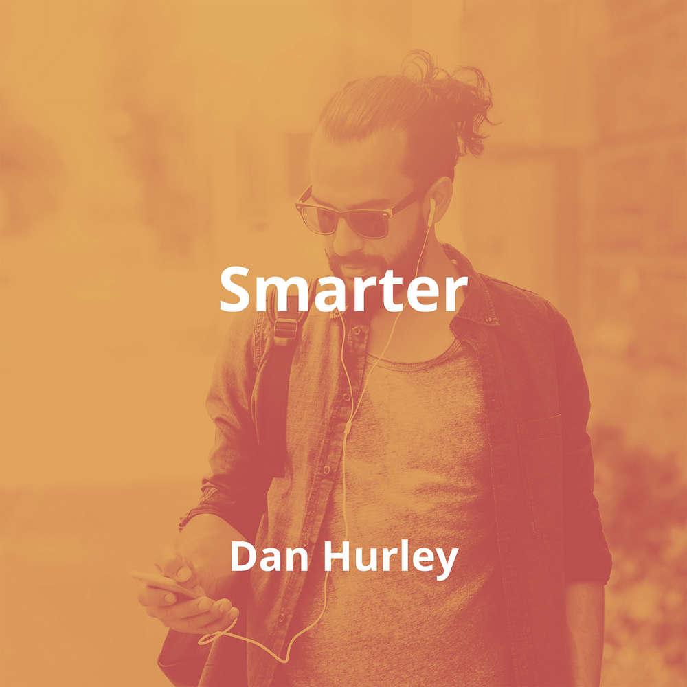 Smarter by Dan Hurley - Summary