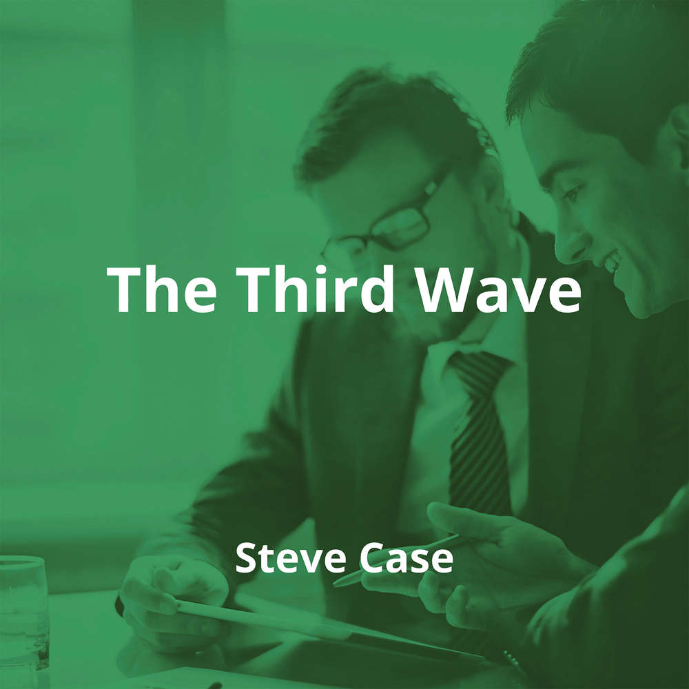 The Third Wave by Steve Case - Summary