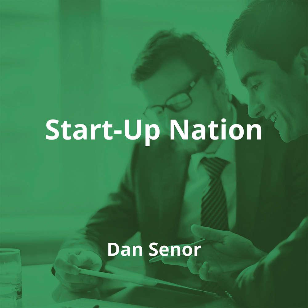 Start-Up Nation by Dan Senor - Summary