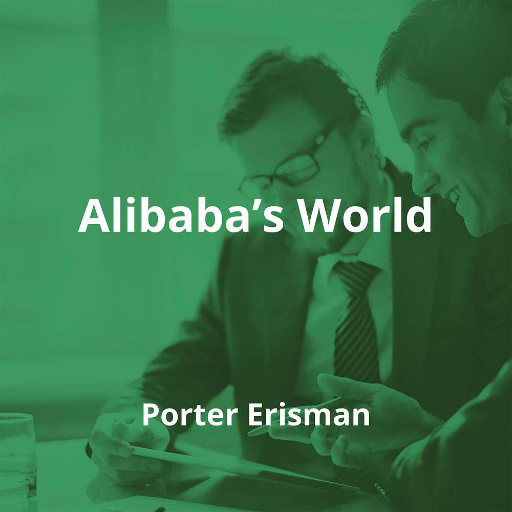 Alibaba's World by Porter Erisman - Summary