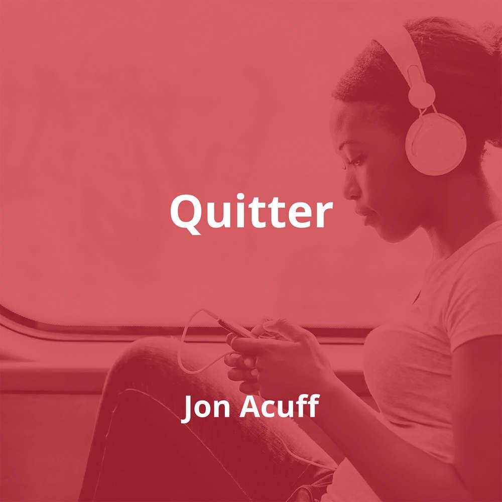 Quitter by Jon Acuff - Summary