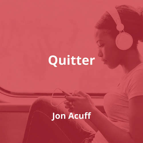 Quitter by Jon Acuff - Summary