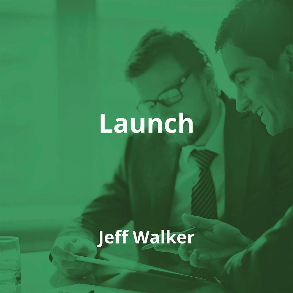 Launch by Jeff Walker - Summary