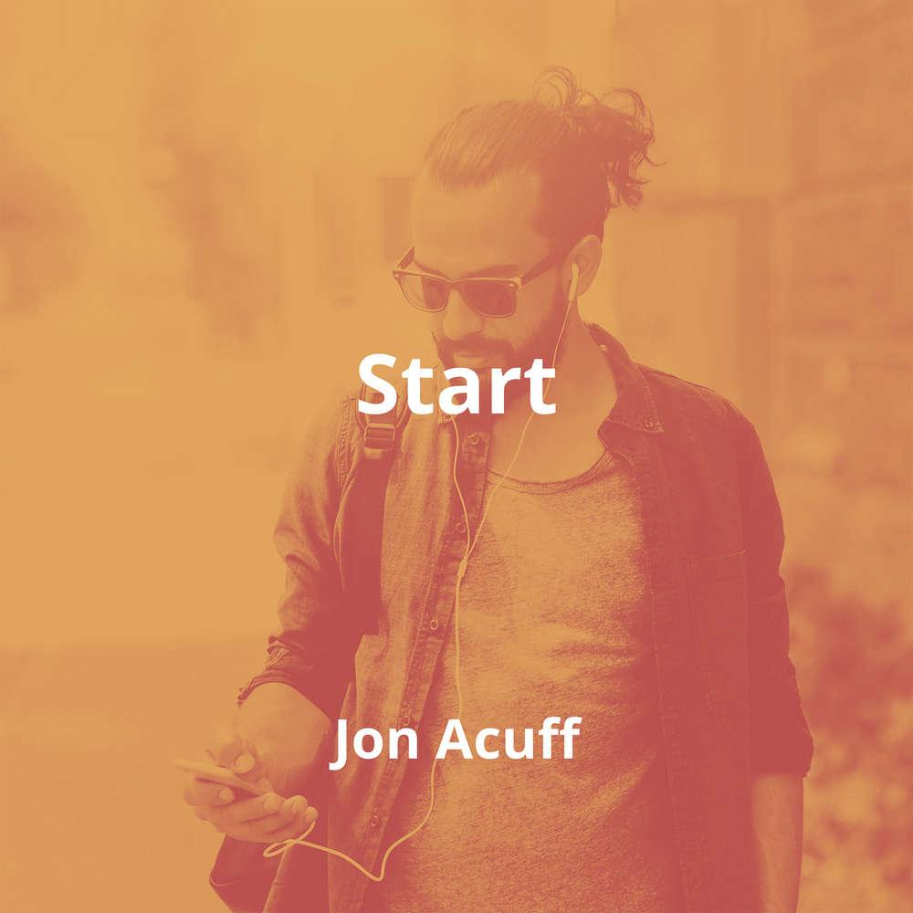 Start by Jon Acuff - Summary