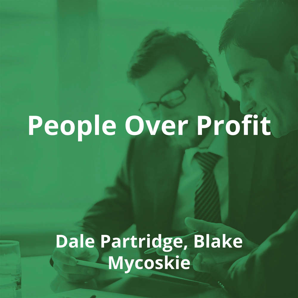 People Over Profit by Dale Partridge, Blake Mycoskie - Summary