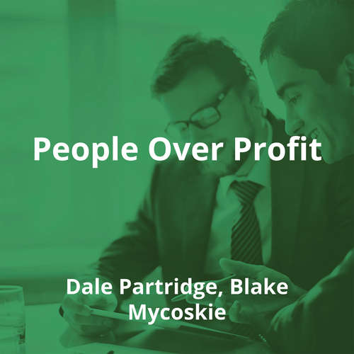 People Over Profit by Dale Partridge, Blake Mycoskie - Summary