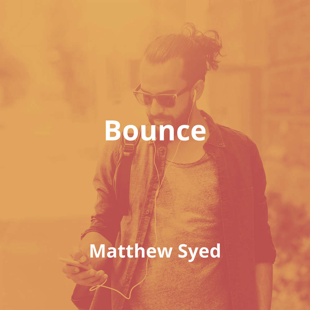 Bounce by Matthew Syed - Summary