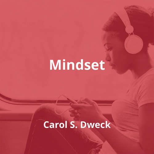 Mindset by Carol S. Dweck - Summary