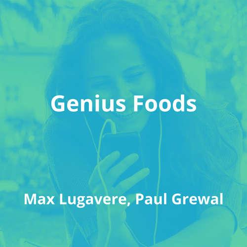 Genius Foods by Max Lugavere, Paul Grewal - Summary