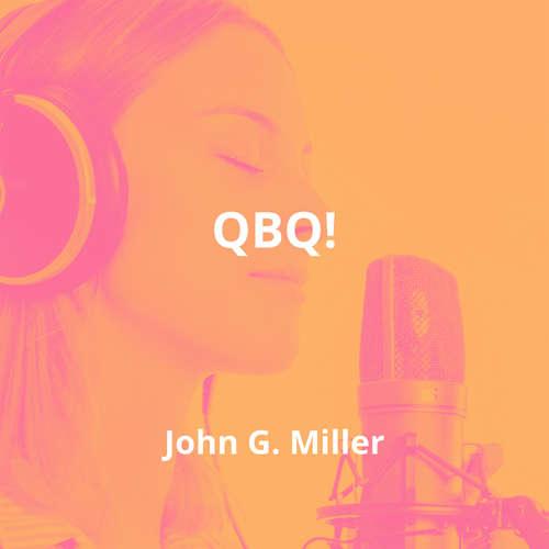 QBQ! by John G. Miller - Summary