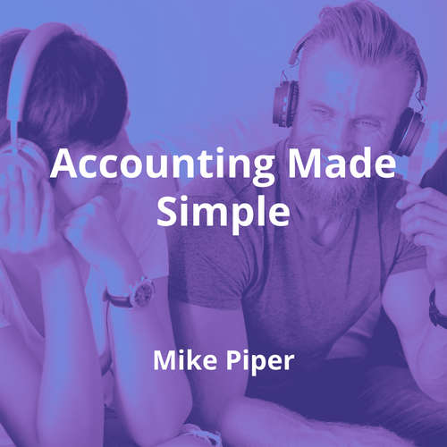 Accounting Made Simple by Mike Piper - Summary
