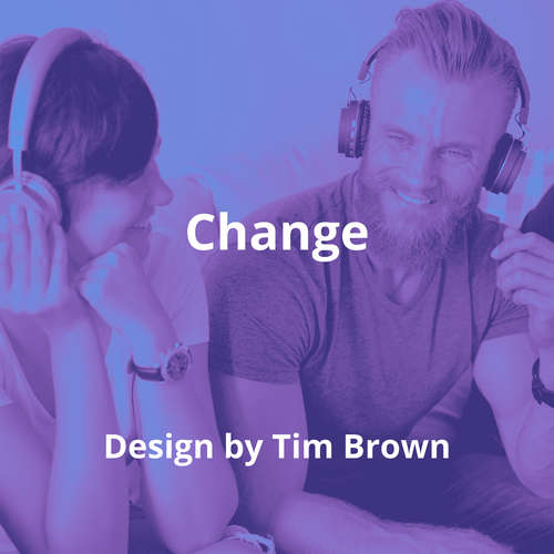 Change By Design by Tim Brown - Summary