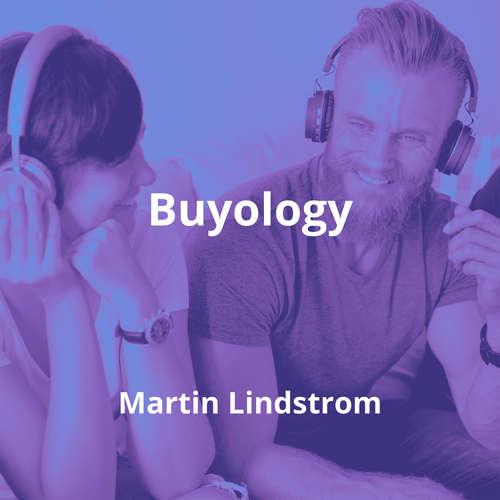 Buyology by Martin Lindstrom - Summary