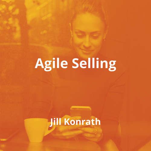 Agile Selling by Jill Konrath - Summary