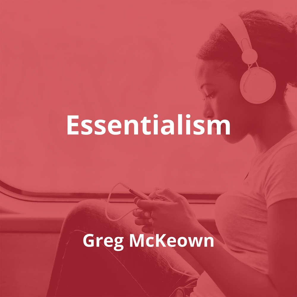 Essentialism by Greg McKeown - Summary