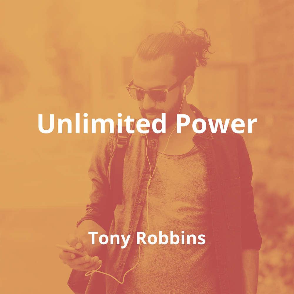 Unlimited Power by Tony Robbins - Summary