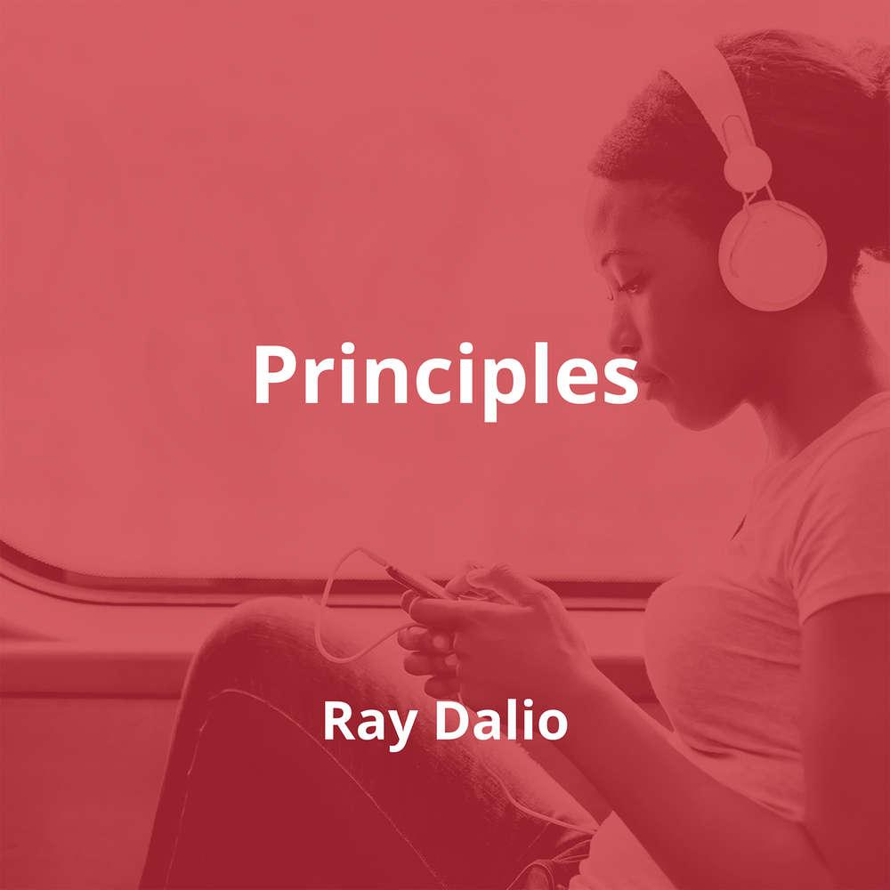 Principles by Ray Dalio - Summary