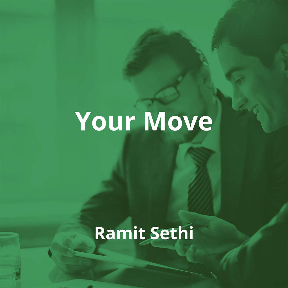 Your Move by Ramit Sethi - Summary