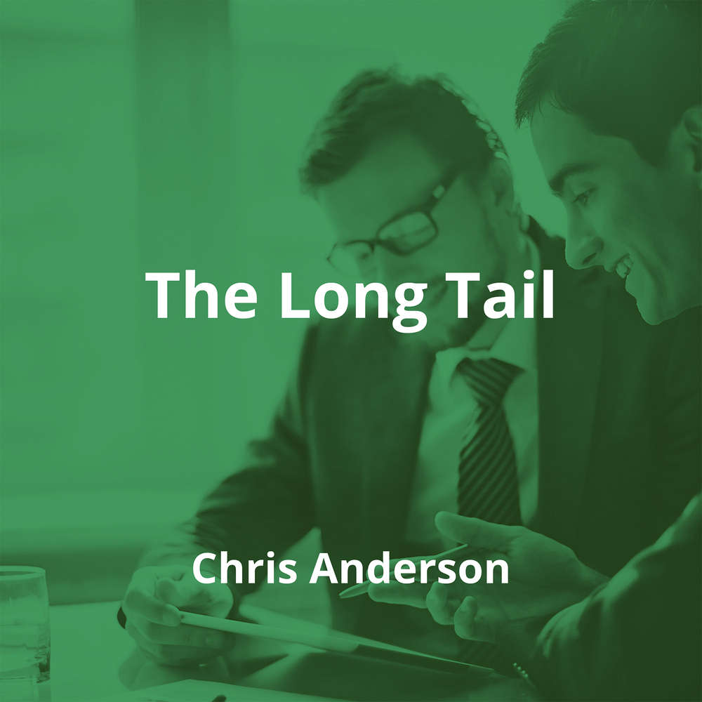 The Long Tail by Chris Anderson - Summary