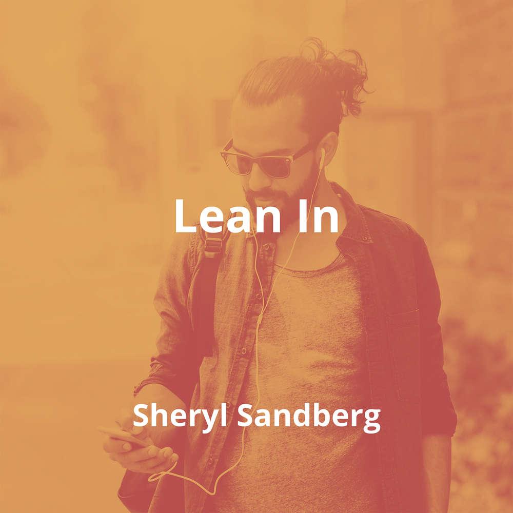 Lean In by Sheryl Sandberg - Summary