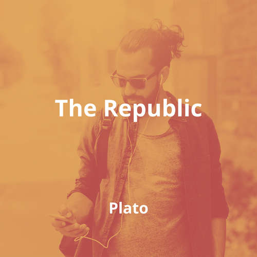 The Republic by Plato - Summary