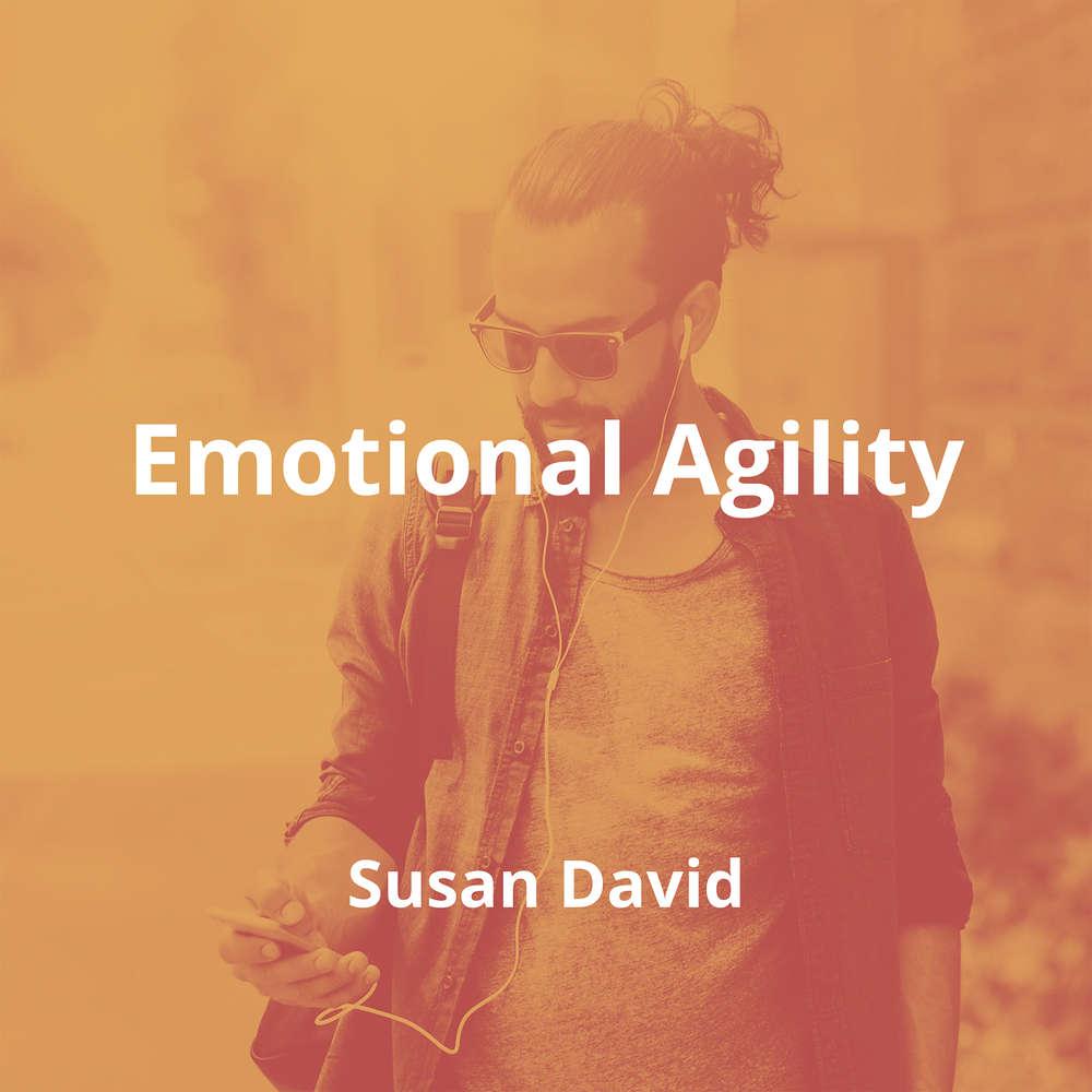 Emotional Agility by Susan David - Summary