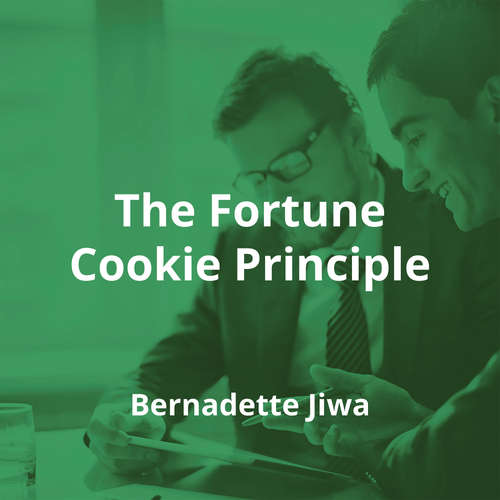 The Fortune Cookie Principle by Bernadette Jiwa - Summary